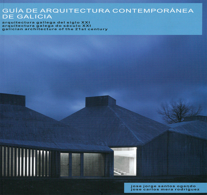 Guía de Arquitectura contemporánea de Galicia