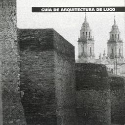 Guía Arquitectura de Lugo